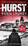 Hurst: A Post-Apocalyptic Thriller (The Hurst Chronicles Book 1)