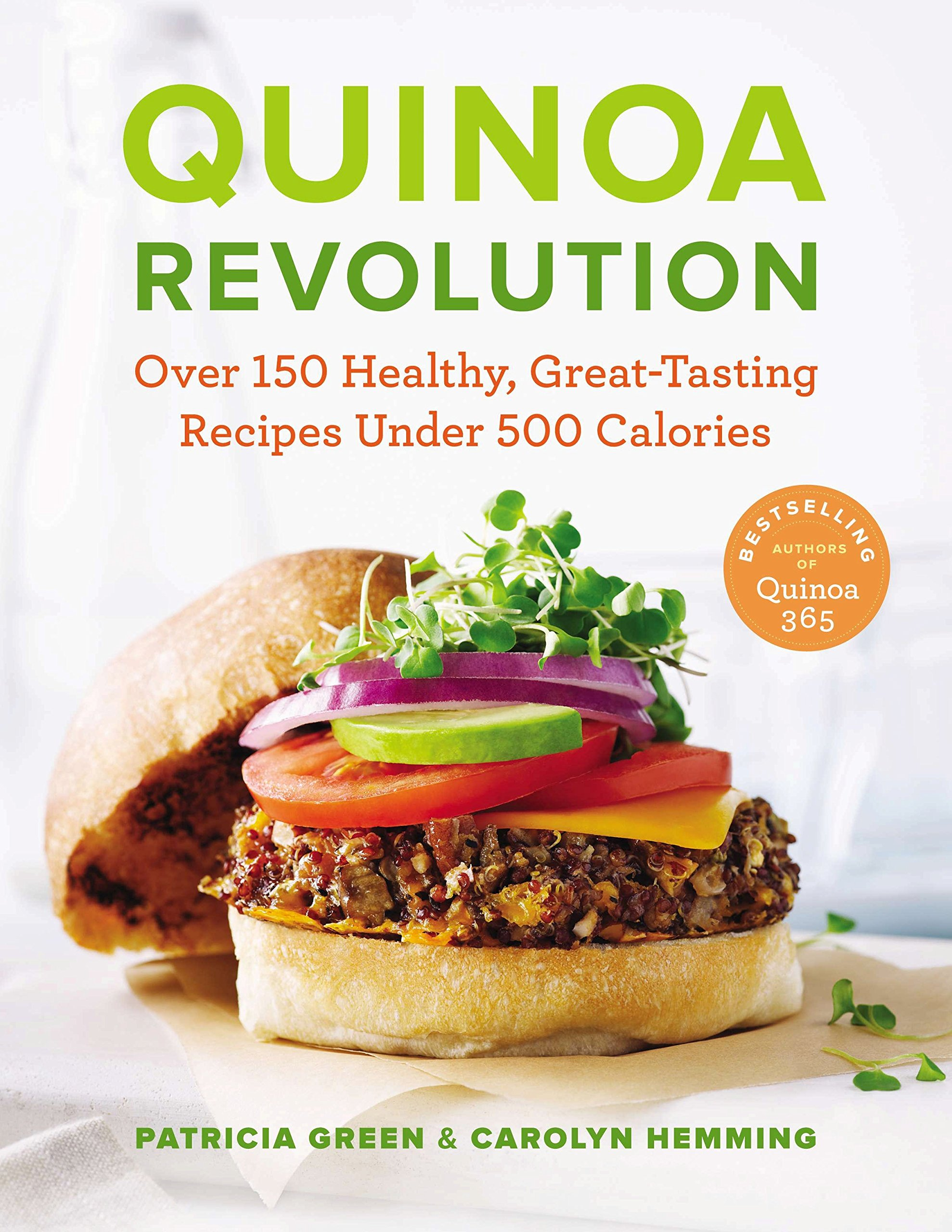 Quinoa Revolution Over 150 Healthy Great tasting Recipes Under