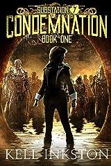Condemnation (Substation 7: Book 1) Kindle Edition
