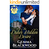 The Duke's Hidden Desire (Scandals of Scarcliffe Hall Book 2)