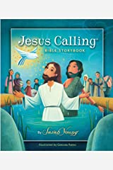 Jesus Calling Bible Storybook (Jesus Calling®) Kindle Edition