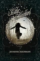 Little Blackbird Kindle Edition