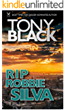 RIP Robbie Silva: A gripping and twisty thriller you'll find impossible to put down.