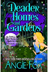 Deader Homes and Gardens (Southern Ghost Hunter Mysteries Book 4) Kindle Edition