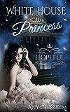 White House Princess 2: Hopeful