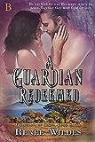 A Guardian Redeemed (Guardians of Light Book 7)