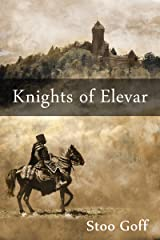 Knights of Elevar Kindle Edition
