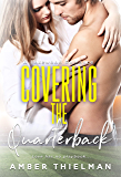 Covering the Quarterback (A Lakewood Romance Book 2)