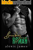 Breaking Roman (The Moran Family Book 3)