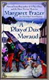 A Play of Dux Moraud (Joliffe, Book 2)