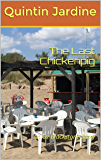 The Last Chickenpig: An Oz Blackstone Story (The Oz Blackstone Mysteries Book 2)