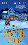 The First Love Cookie Club (Twilight, Texas Book 3)
