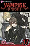 Vampire Knight, Vol. 17 (Volume 17)
