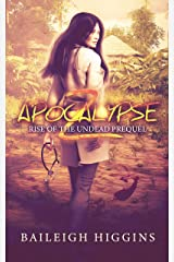 Apocalypse Z: Prequel (Rise of the Undead Book 0) Kindle Edition