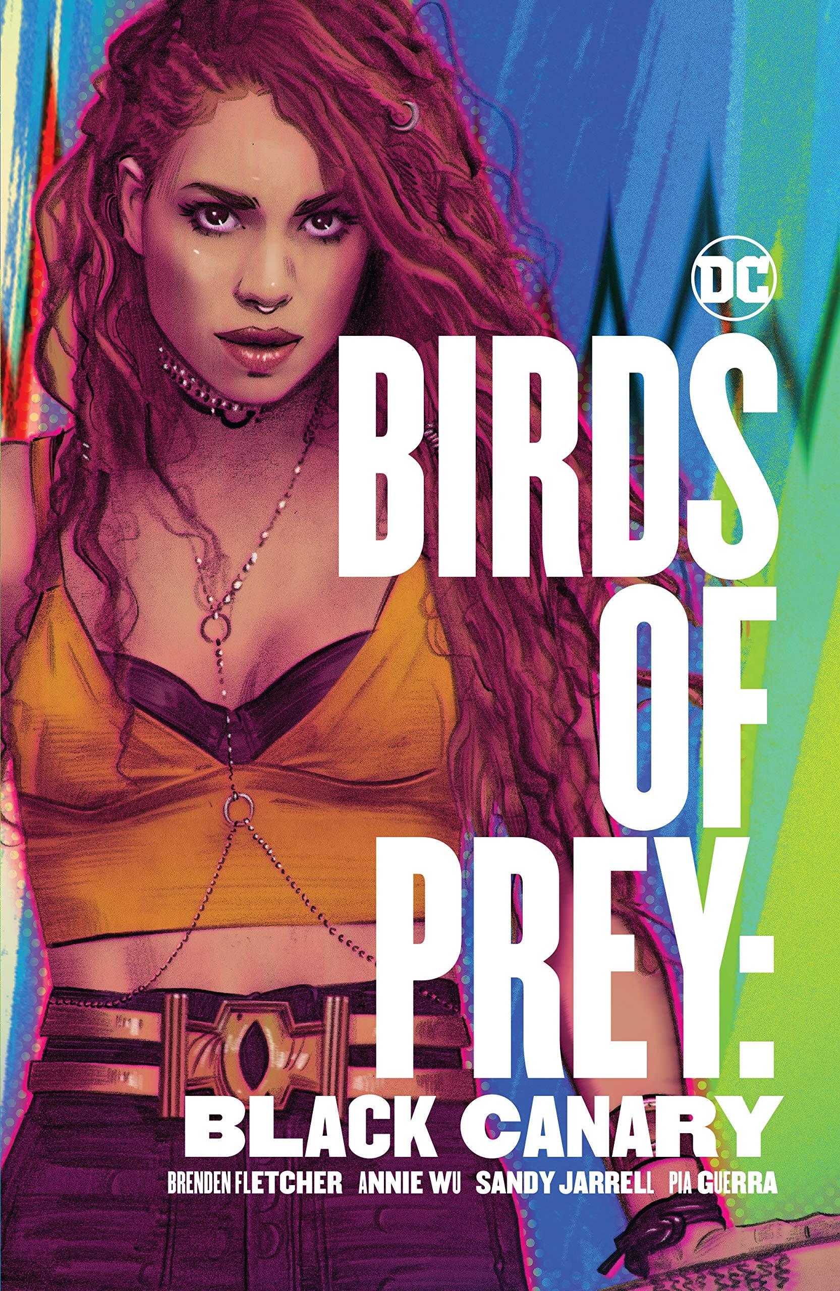 Amazon Com Birds Of Prey Black Canary 9781401298913 Fletcher Brenden Wu Annie Books