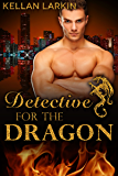 Detective for the Dragon: M/M Gay Shifter Mpreg Romance (Dragons of Lake City Book 2)