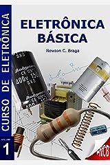 Eletrônica Básica (Curso de Eletrônica) (Portuguese Edition) Kindle Edition