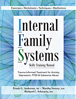 Self therapy a step by step guide to creating wholeness and healing internal family systems skills training manual trauma informed treatment for anxiety depression fandeluxe Gallery