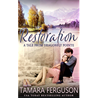 RESTORATION (Tales From Dragonfly Pointe Book 2)