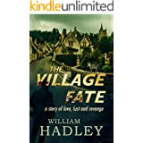 The Village Fate: A story of Murder Love and Revenge (Wimplebrige Village Book 1)
