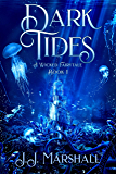 Dark Tides: A Wicked Fairytale