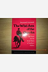 The Wild Ass of the Ozarks: Jeff Davis and the Social Bases of Southern Politics Capa comum