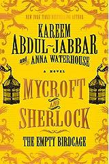 Mycroft and Sherlock: The Empty Birdcage (MYCROFT HOLMES Book 3) Kindle Edition
