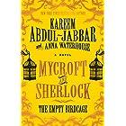 Mycroft and Sherlock: The Empty Birdcage (MYCROFT HOLMES Book 3)
