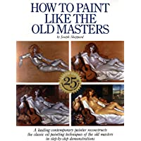How to Paint Like the Old Masters: Watson-Guptill