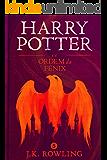 Harry Potter e a Ordem da Fênix (Série de Harry Potter Livro 5)