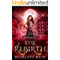 The Rebirth (Academy In Flames Book 4)