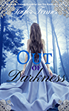 Out of Darkness (Eternals Trilogy Book 1)