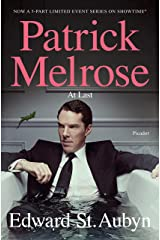 At Last: The Final Patrick Melrose Novel (The Patrick Melrose Novels)