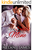 Your Sass is Mine: Sassy Ever After (Black Paw Wolves Book 5)
