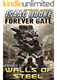 Walls of Steel (The Forever Gate Book 7)