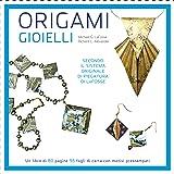 Origami. Gioielli