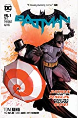 Batman (2016-) Vol. 9: The Tyrant Wing Kindle Edition
