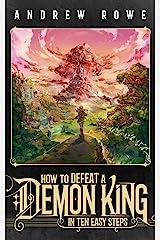 How to Defeat a Demon King in Ten Easy Steps (English Edition) Edición Kindle