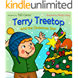 Terry Treetop and the Christmas Star: Christmas story books for children about Generosity and Giving(Animal Habitats, Funny, Values ebook, Goodnight & ... Treetop Series Book 6) (English Edition)