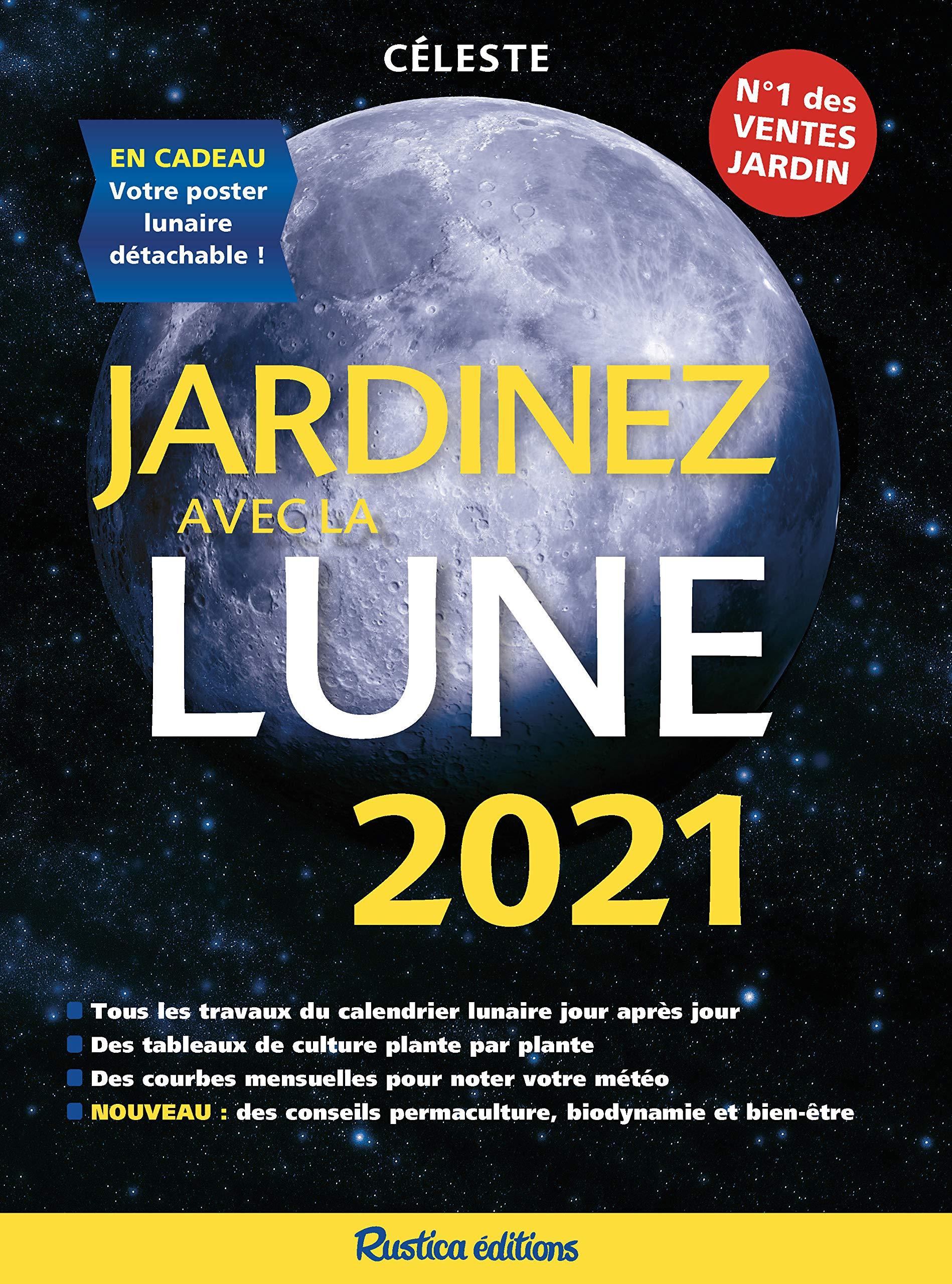 Jardinez avec la Lune 2021 (LES MILLESIMES) (French Edition