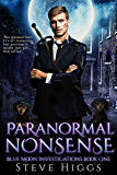Paranormal Nonsense: Blue Moon Investigations Urban Fantasy Thriller Book 1 (English Edition)