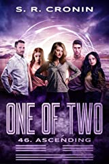 One of Two (46. Ascending Book 6) Kindle Edition