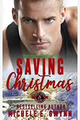 Saving Christmas (Special Forces: Operation Alpha) (Green Beret Book 4) Kindle Edition