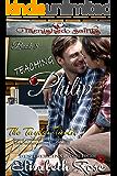 Teaching Philip (Tarnished Saints Series Book 8)