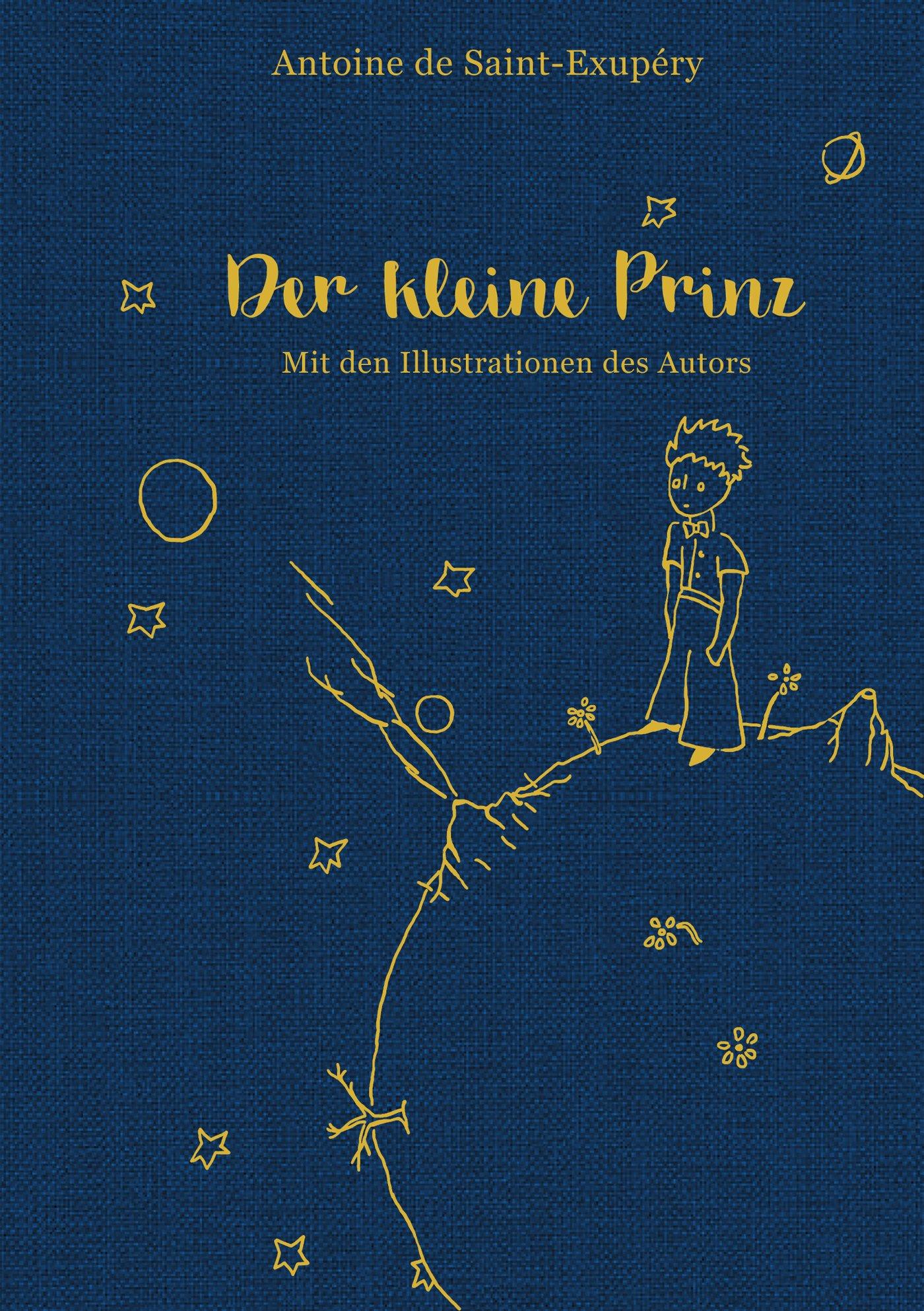 Der kleine Prinz (mit den farbigen Illustrationen des Autors): Leinen