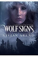 Wolf Signs: Northern Lights Edition (Granite Lake Wolves Book 1)