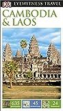 DK Eyewitness Travel Guide Cambodia and Laos (Eyewitness Travel Guides)