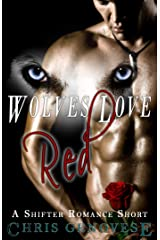 Wolves Love Red (A Shifter Romance Short) Kindle Edition