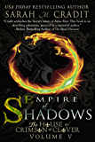 Empire of Shadows: The House of Crimson & Clover
