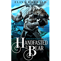 Handfasted to the Bear: A Scottish Medieval Historical Romance (Reformed Rogues Book 2)